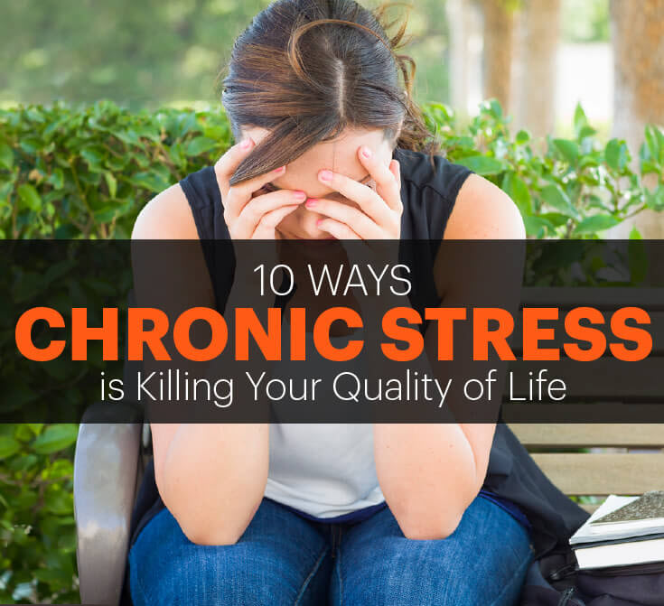 10 ways chronic stress is killing your quality of life - MKexpress.net