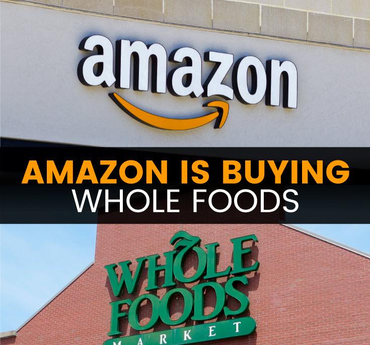Is Amazon buying Whole Foods - MKexpress.net